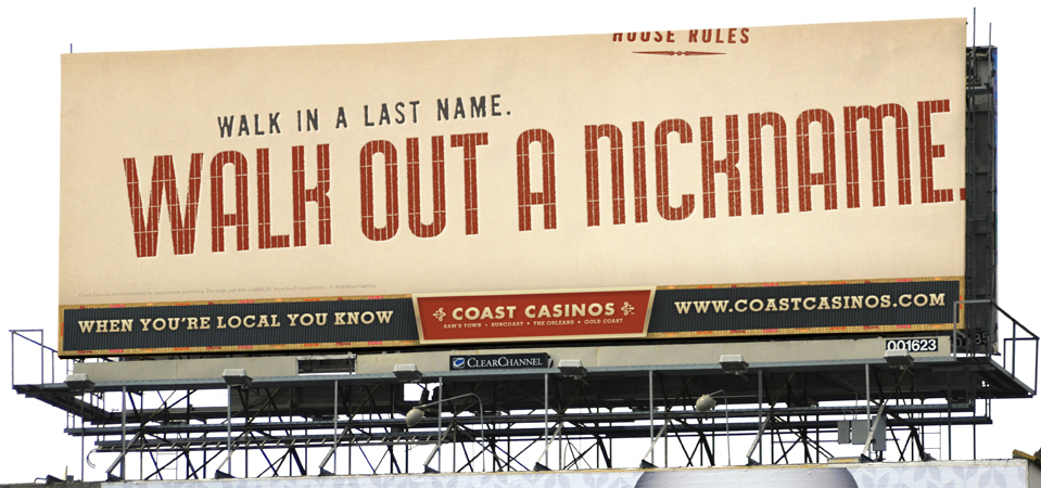 Coast Casinos marketing campaign billboard - San Francisco advertising agencies