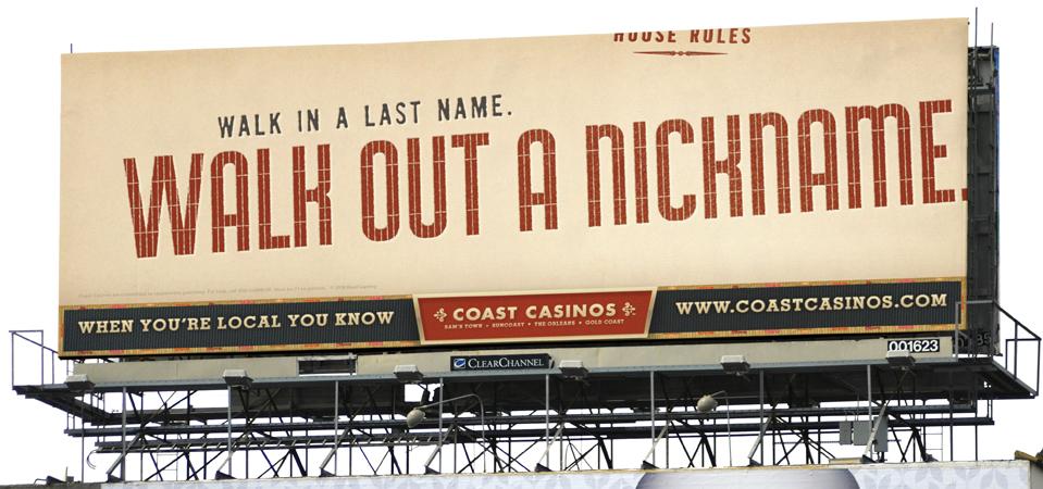 Coast Casinos marketing campaign billboard - San Francisco advertising agencies