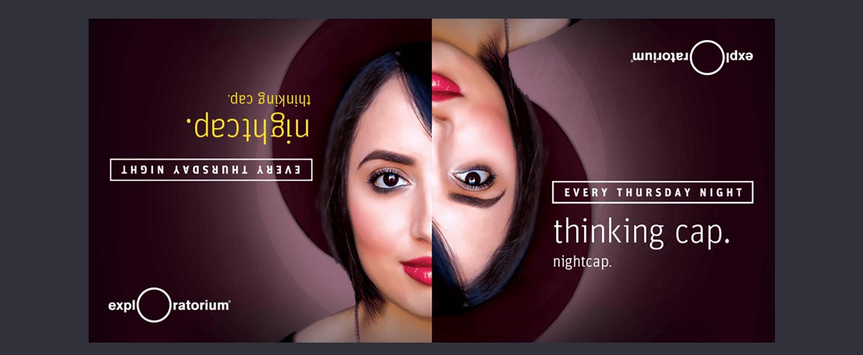 Exploratorium Thursday Nights event launch marketing MUNI ads - San Francisco Mortar Creative Agency