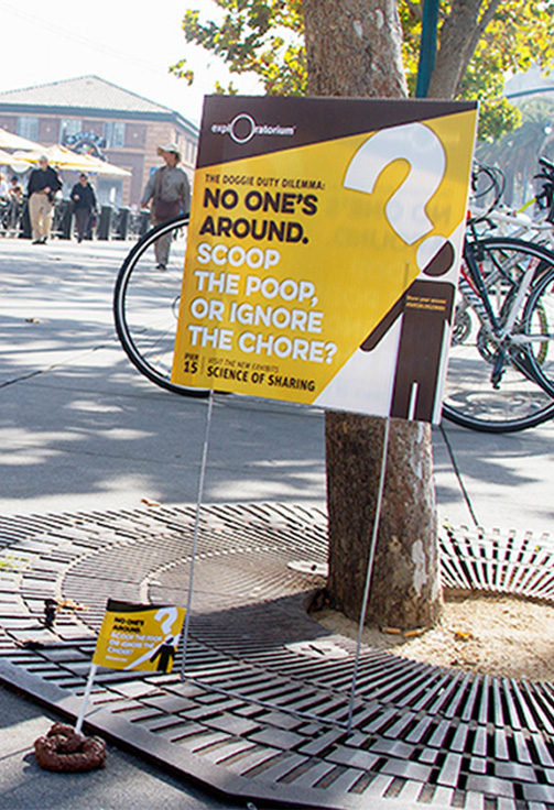 Exploratorium Science of Sharing fake dog shit reactions - San Francisco branding agencies