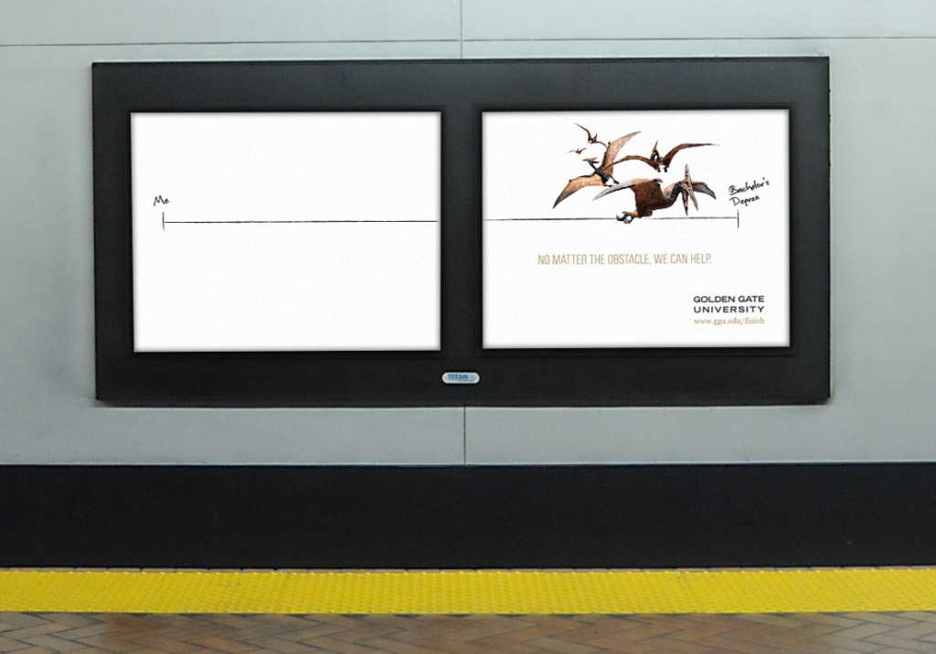 Golden Gate University ad campaign OOH BART station ads - Bay Area Mortar Creative Agency
