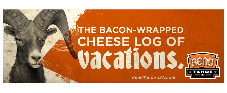 Reno Tahoe USA ad campaign billboard - San Francisco Mortar Advertising Agency