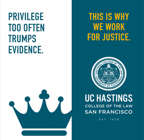 UC Hastings Law controversial outdoor street banners privilege trumps evidence - Bay Area branding agencies