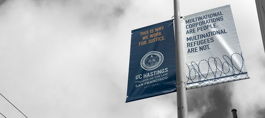UC Hastings Law take a stand advertising campaign - Mortar Creative Agency Bay Area