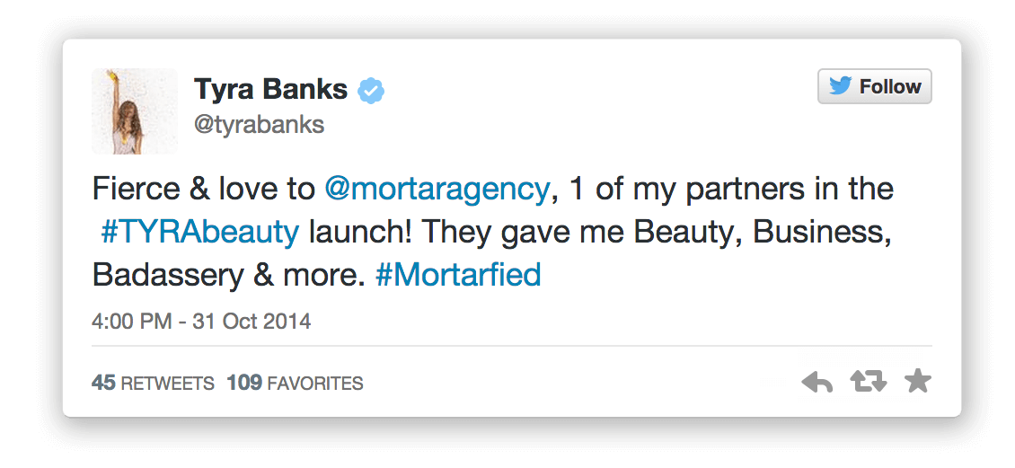 The Tyra Banks Company love from Tyra - Bay Area Mortar Creative Agency