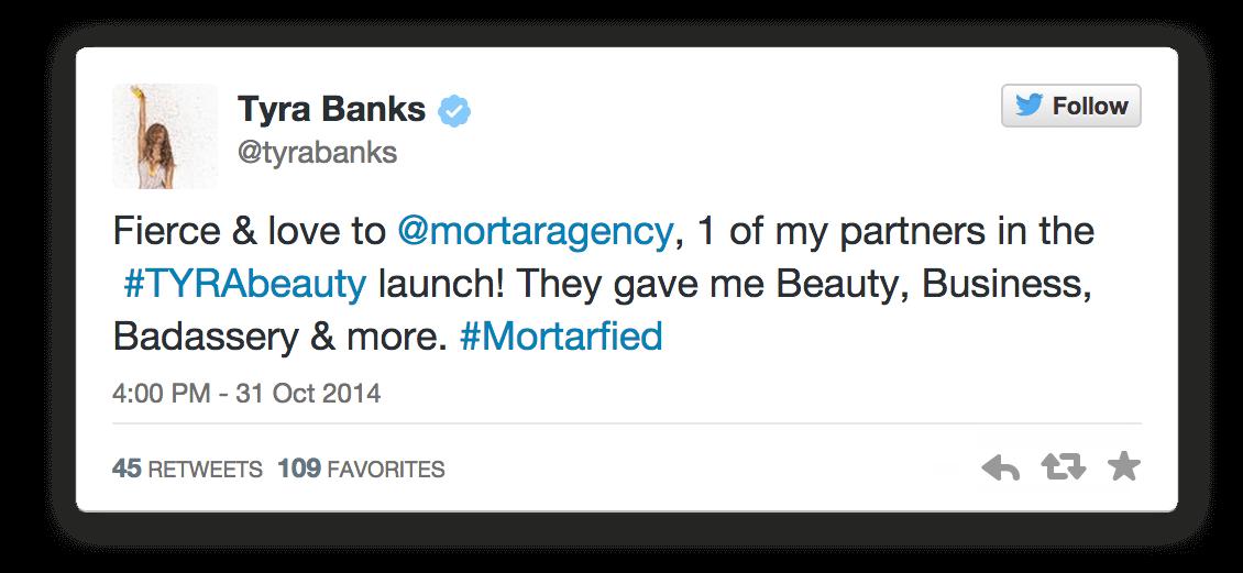 The Tyra Banks Company love from Tyra - Bay Area Mortar Creative Agency